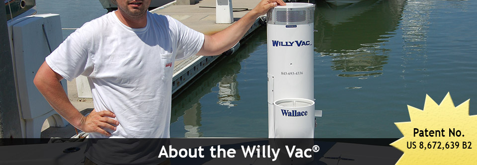 About the Willy Vac®